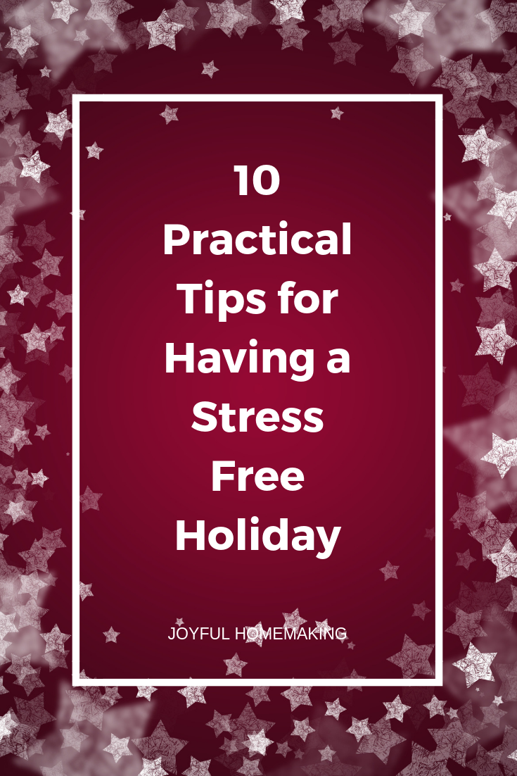 10 Tips for Having a Stree Free Holiday