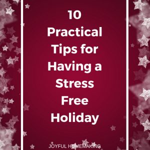 10 Tips to Have a Stress Free Christmas Holiday