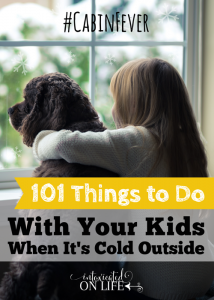 101ThingsToDoWithYourKidsWhenItsColdOutside