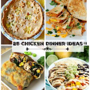 25 Chicken Dinner Ideas