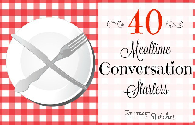 40MealtimeConversationStarters