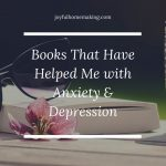 Books That Have Helped Me with Anxiety and Depression