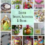 Easter Sweets, Activities and Decor