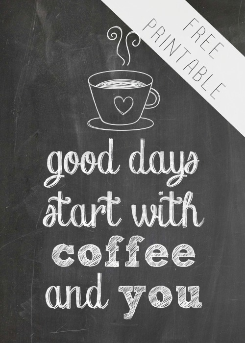 free-printable-good-days-start-with-coffee-and-you-500-1