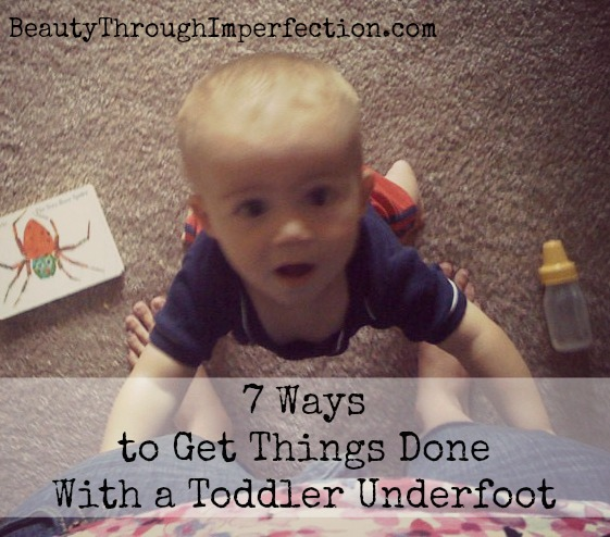 How-to-get-things-done-with-a-toddler-underfoot