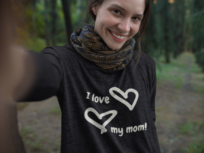 I love my mom Tshirt