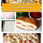 Fabulous Pizza Dough and Stromboli Recipe