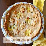 Chicken Pot Pie, Easy Chicken Pot Pie,