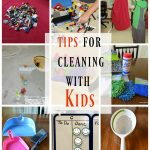 Tips for Cleaning With Kids