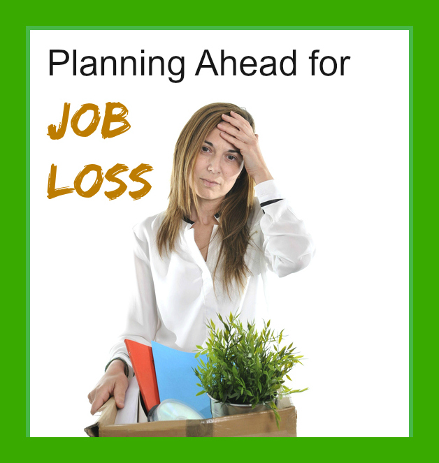 Planning Ahead for Unexpected Job Loss