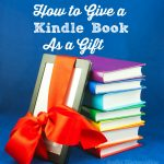 How to Give a Kindle Book as a Gift