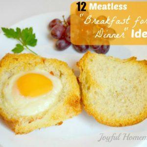 """12 Meatless """"Breakfast for Dinner"""" Ideas"""