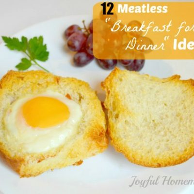 "12 Meatless ""Breakfast for Dinner"" Ideas"