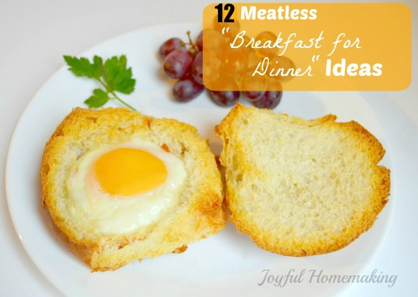 meatless breakfast for dinner ideas