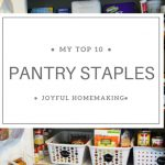 10 of My Essential Pantry Staples
