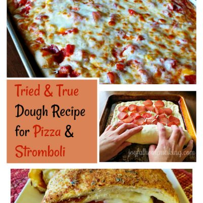 Fabulous Pizza Dough and Stromboli Recipe