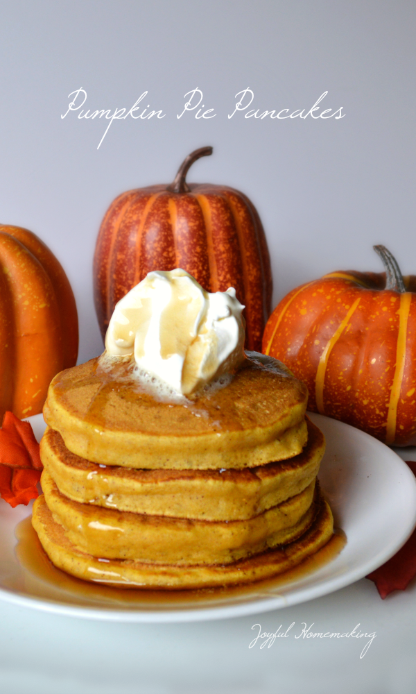 pumpkin pancakes, Pumpkin Pie Pancakes, Joyful Homemaking
