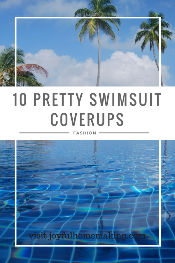 swim cover up, 10 Feminine Swimsuit Cover Ups, Joyful Homemaking